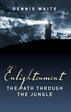 Book Cover: Enlightenment - the path through the jungle