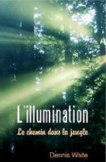 L'Illumination: Le Chemin dans La Jungle